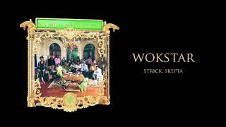 Strick - WokStar (feat. Skepta) [Official Audio] | Young Stoner Life