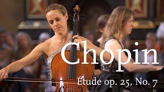Frédéric Chopin: Étude, Op. 25, No. 7 in C-Sharp Minor / Sol Gabetta