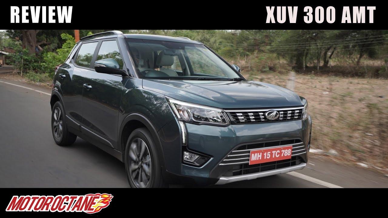 Motoroctane Youtube Video - 2019 XUV300 Diesel AMT | Hindi Review | MotorOctane