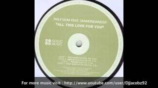 Ralf GUM Feat Diamondancer - All this Love for You (Rocco Spoken Mix)