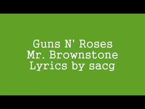 Guns n' Roses - Mr. Brownstone (lyrics)