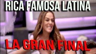 RICA FAMOSA LATINA LA GRAN FINAL