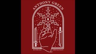 Anthony Green - Better Half (Original Version)