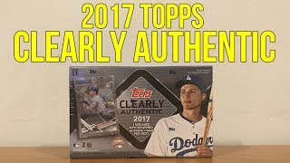 2017 Topps Clearly Authentic - 1 Box Break!