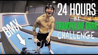 24H OVERNIGHT CHALLENGE IN TRAMPOLINE PARK! (BMX)