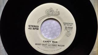 Candy Man , Mickey Gilley & Charley  McClain , 1984 45RPM