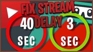 HOW TO FIX YOUTUBE STREAM DELAY (STREAMLABS OBS)