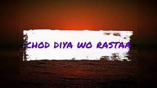 Chod Diya Wo Raasta Ringtone Arijit Singh Vinay Version