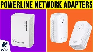8 Best Powerline Network Adapters 2019