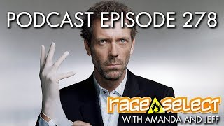 The Rage Select Podcast: Episode 278 with Amanda and Jeff!