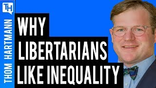 Why Libertarians Are Happy with Inequality? (w/ Charles Sauer)