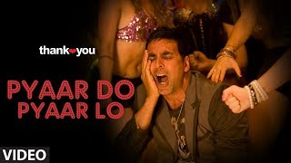 Pyar do Pyar lo (Song) - Thank you