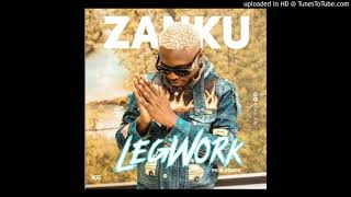 Zlatan   Zanku Legwork (official Audio)