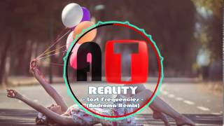 Lost Frequencies feat. Janieck Devy - Reality (Androma Remix)