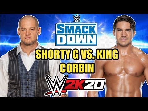 BARON (KING) CORBIN VS. SHORTY G (CHAD GABLE) WWE 2K20 GAMEPLAY!