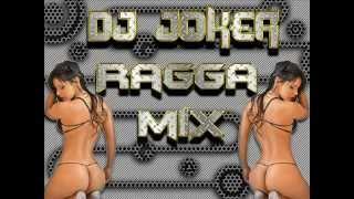Ragga Mix - Dj Joker