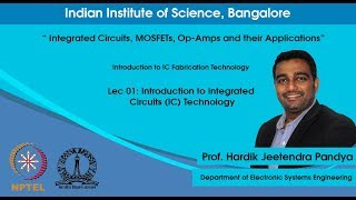Introduction to Integrated Circuits (IC) Technology