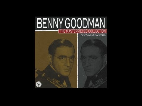 Puttin' on the Ritz (1939) (Song) by Benny Goodman