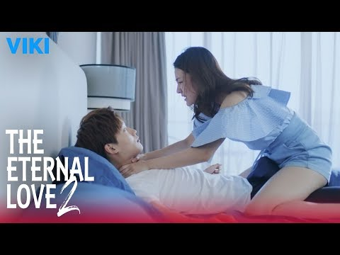 The Eternal Love 2 - EP2 | Dirty Thoughts [Eng Sub]