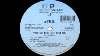 April   You´re the one for me Classic Freestyle
