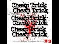 Cheap Trick - Everything Works If You Let It (Alternate)