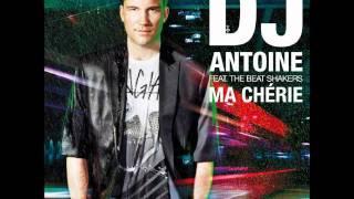 DJ Antoine Feat. The Beat Shakers   Ma Chérie (Audio)