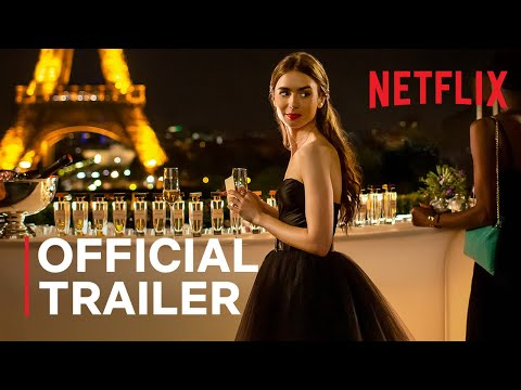 Emily in Paris Trailer Starring Lily Collins