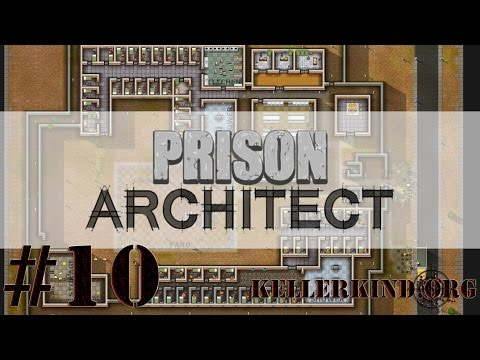 Prison Architect [HD] #010 – Razzia! ★ Let's Play Prison Architect