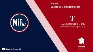 La Minute #madeinfrance – La maison Jules Tournier et Fils