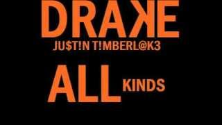 Drake - All Kinds ft. Justin Timberlake (Prod. By 40)