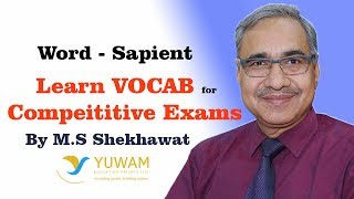 SAPIENT | Yuwam | High Level Vocab | English | Man Singh Shekhawat | Vocab for Competitive Exams