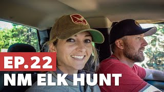 Where are the elk? - New Mexico Elk Hunt Pt. 1 - Sn 5.Ep 22