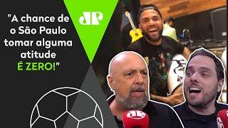 'Duvido o São Paulo tomar uma atitude': A repercussão do vídeo polêmico de Daniel Alves