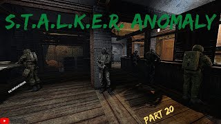 Stalker Anomaly Gameplay Part 20