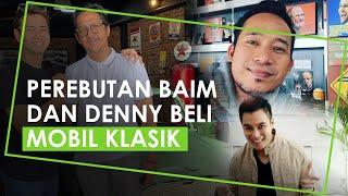 Perebutan Baim dan Denny untuk Beli Mobil Klasik Raffi Ahmad, Andre Taulany Dorong untuk Segera Beli