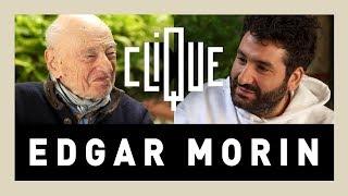 Clique X Edgar Morin