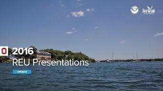Stone Lab REU Presentations 2016