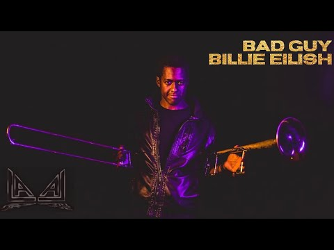 """The LALA Brass version of """"Bad Guy"""" by Billie Eilish. Featuring a sax solo from Eric Croissant."""