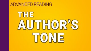 The Author's Tone In Writing (3/3)  | Interpreting Series