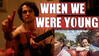 PICTURE THIS | WHEN WE WERE YOUNG!! Guitar Cover