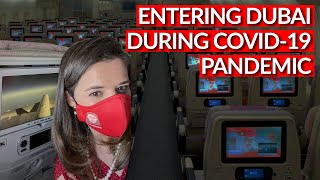 Entering DUBAI during COVID-19: What does it look like to arrive in Dubai during the pandemic?