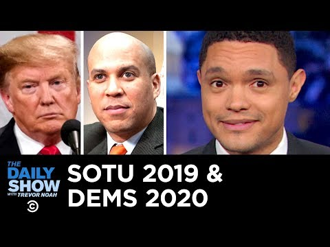 SOTU 2019 May Be Over, But the 2020 Dems Are Just Getting Started | The Daily Show