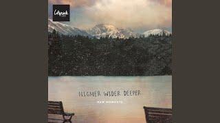 Higher Wider Deeper