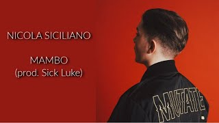 Nicola Siciliano   Mambo (prod. Sick Luke)