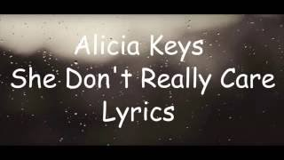 Alicia Keys - She Don't Really Care [ Official Lyrics Video ]