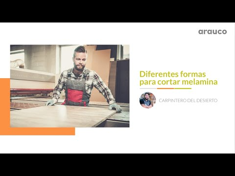 VIDEOS CÓMO HACER: Diferentes formas de cortar Melamina con el Carpintero del Desierto