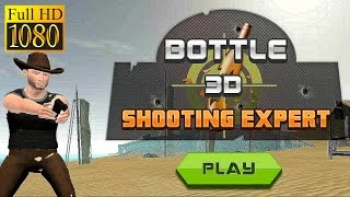 Bottle 3D Shooting Expert Game Review 1080P Official Igames  Simulation 2016