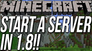 How To Start A Server In Minecraft 1.8