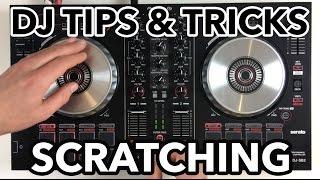 DJ Tips & Tricks: Scratching on your DJ controller?