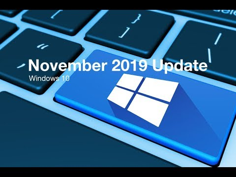 Windows 10 November 2019 update Answers for those already there November 5th 2019